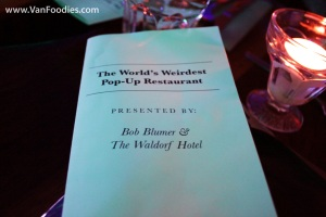 The World's Weirdest Pop-Up Restaurant by Bob Blumer and Waldorf Hotel