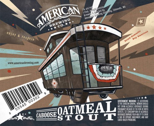 This is what the label for the American Brewing Caboose Oatmeal Stout